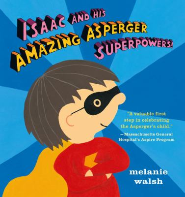 Isaac and His Amazing Asperger Superpowers!  image cover