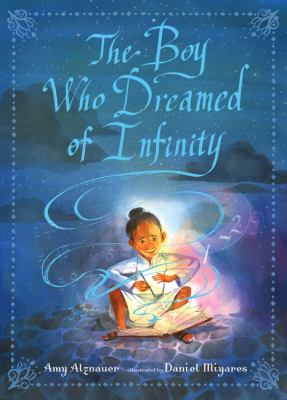 The boy who dreamed of infinity : a tale of the genius Ramanujan image cover