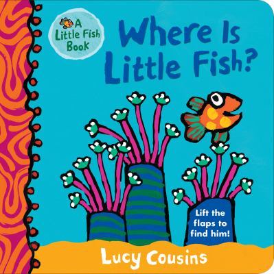 Where is Little Fish? : lift the flaps to find him image cover