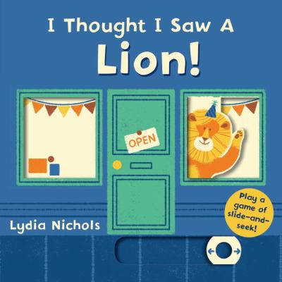 I Thought I saw a Lion! image cover
