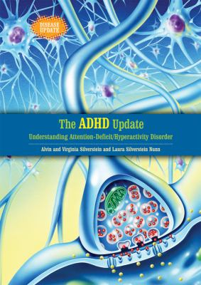 The ADHD Update: Understanding Attention-Deficit/Hyperactivity Disorder  image cover