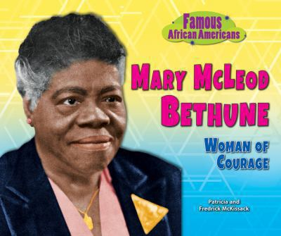 Mary McLeod Bethune : woman of courage image cover