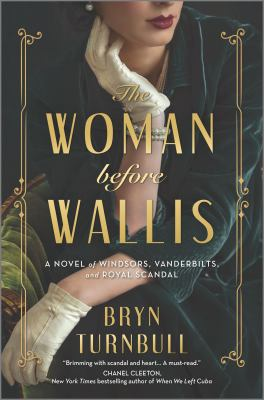 The Woman Before Wallis: A Novel of Windsors, Vanderbilts, and Royal Scandal image cover