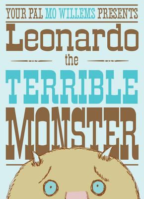 Your Pal Mo Willems Presents Leonardo the Terrible Monster  image cover