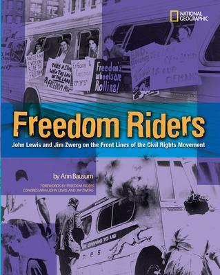 Freedom Riders : John Lewis and Jim Zwerg on the front lines of the civil rights movement image cover