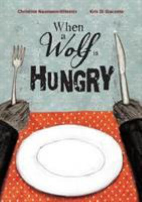 When a Wolf is Hungry image cover