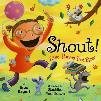 Shout!: little poems that roar image cover
