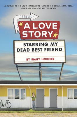 A Love Story Starring my Dead Best Friend  image cover