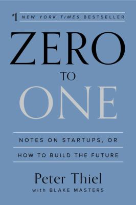Zero to one : notes on startups, or how to build the future image cover