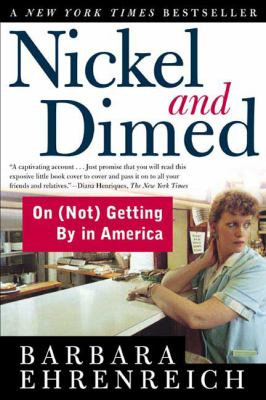 Nickel and dimed : on (not) getting by in America image cover