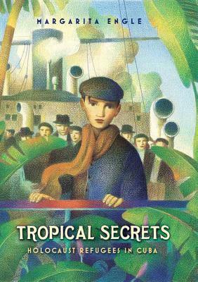 Tropical Secrets: Holocaust Refugees in Cuba image cover