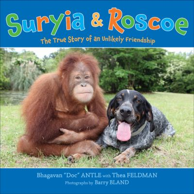 Suryia & Roscoe : the true story of an unlikely friendship image cover
