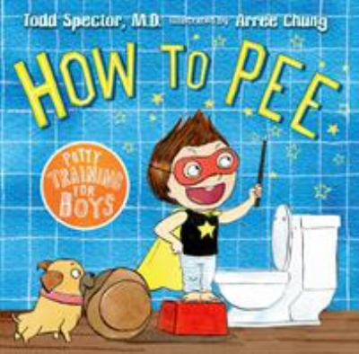 How to pee : potty training for boys image cover