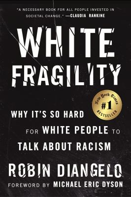 White Fragility: Why It's So Hard for White People to Talk About Racism image cover