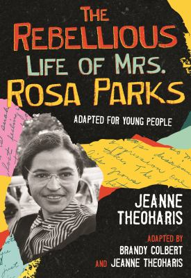 The Rebellious Life of Mrs. Rosa Parks image cover