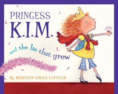 Princess K.I.M. and the Lie That Grew  image cover