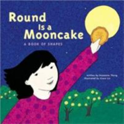 Round Is a Mooncake : a Book of Shapes  image cover