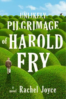 The Unlikely Pilgrimage of Harold Fry image cover