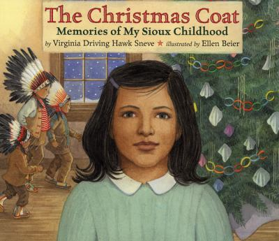 The Christmas Coat: Memories of My Sioux Childhood image cover