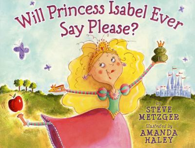 Will Princess Isabel Ever Say Please? image cover