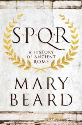 SPQR: a History of Ancient Rome image cover