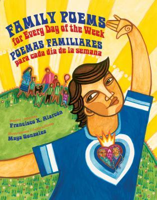 Family poems for every day of the week = Poemas familiares para cada día de la semana image cover
