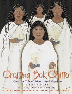 Crossing Bok Chitto: A Choctaw Tale of Friendship & Freedom image cover