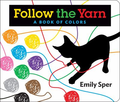 Follow the Yarn : a Book of Colors image cover