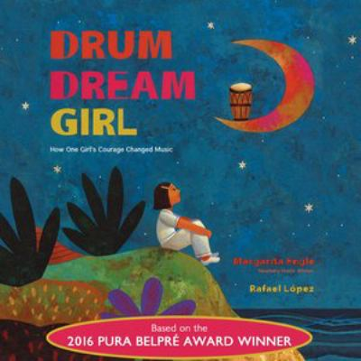 Drum dream girl how one girl's courage changed music image cover