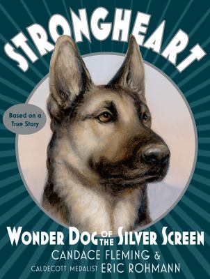 Strongheart: Wonder Dog of the Silver Screen image cover