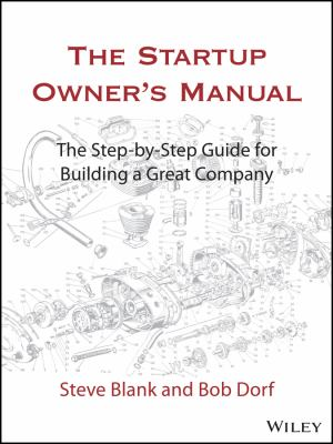 The startup owner's manual : the step-by-step guide for building a great company. Vol. 1 image cover