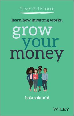 Clever girl finance : learn how investing works, grow your money image cover