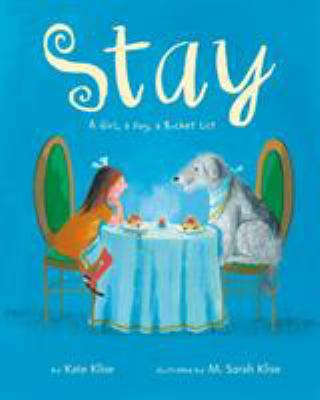 Stay: A Girl, A Dog, A Bucket List cover