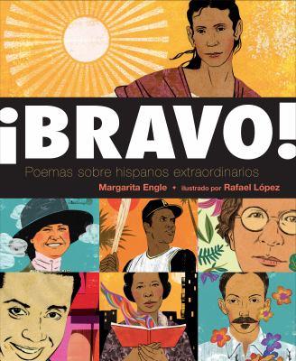 ¡Bravo! : Poemas sobre hispanos extraordinarios image cover