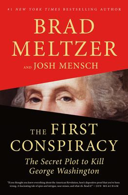 The First Conspiracy: the Secret Plot to Kill George Washington image cover
