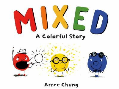 Mixed : a colorful story image cover