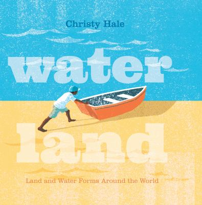 Water Land: land and water forms around the world image cover