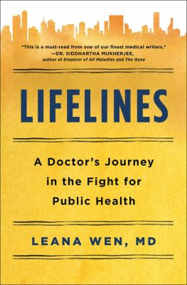 Lifelines : a doctor's journey in the fight for public health image cover