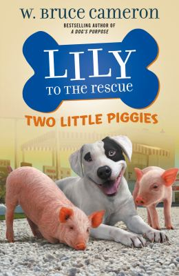 Lily to the Rescue: Two little piggies image cover