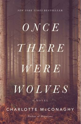 Once There Were Wolves image cover