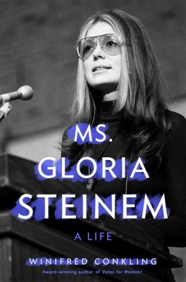 Ms. Gloria Steinem : a Life image cover