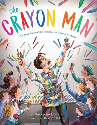 The Crayon Man : the true story of the invention of Crayola crayons image cover
