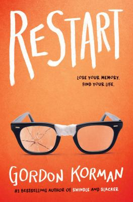 Cover image for Restart : lose your memory, find your life