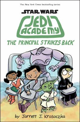 Jedi Academy: The Principal Strikes Back image cover