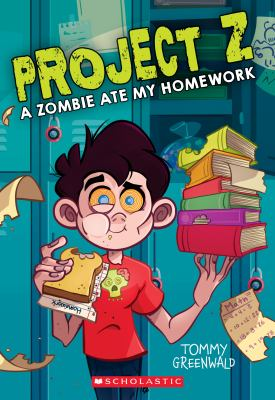 Project Z: A Zombie Ate My Homework! image cover