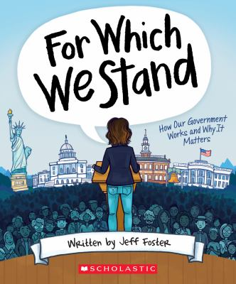 For Which We Stand: How Our Government Works and Why It Matters image cover