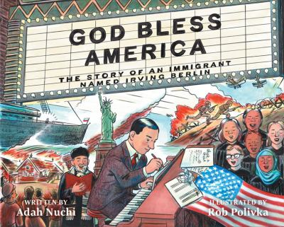 God bless America : the story of an immigrant named Irving Berlin image cover