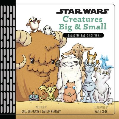 Star Wars Creatures Big & Small image cover