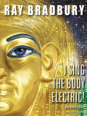I Sing the Body Electric! cover