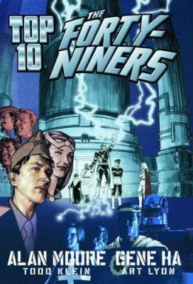 Top 10: The Forty-Niners image cover